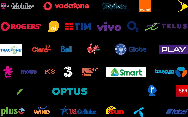 T-Mobile, Vodafone, Telefonica, Orange, Sprint, Rogers, Oi, TIM, Vivo, O2, Telus, Tracfone, Claro, Bell, Virgin, Globe, Play, Spark, Metro PCS, Three, Telekom Austria Group, Smart, Bouygues, Cricket, Optus, Nos, Pelephone, SFR, Plus, Wind, U.S. Cellular, Sun, Telenor, Telcel